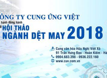Công ty Cung Ứng Việt đồng hành cùng hội thảo ngành dệt may HANOI TEX 2018